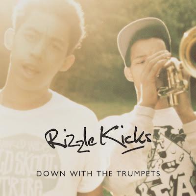 Rizzle Kicks - Down With The Trumpets Lyrics