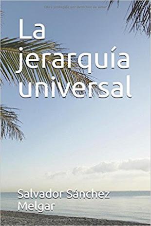 """Mi último libro """"La jerarquía universal"""" 209 páginas, una joya de libro"""
