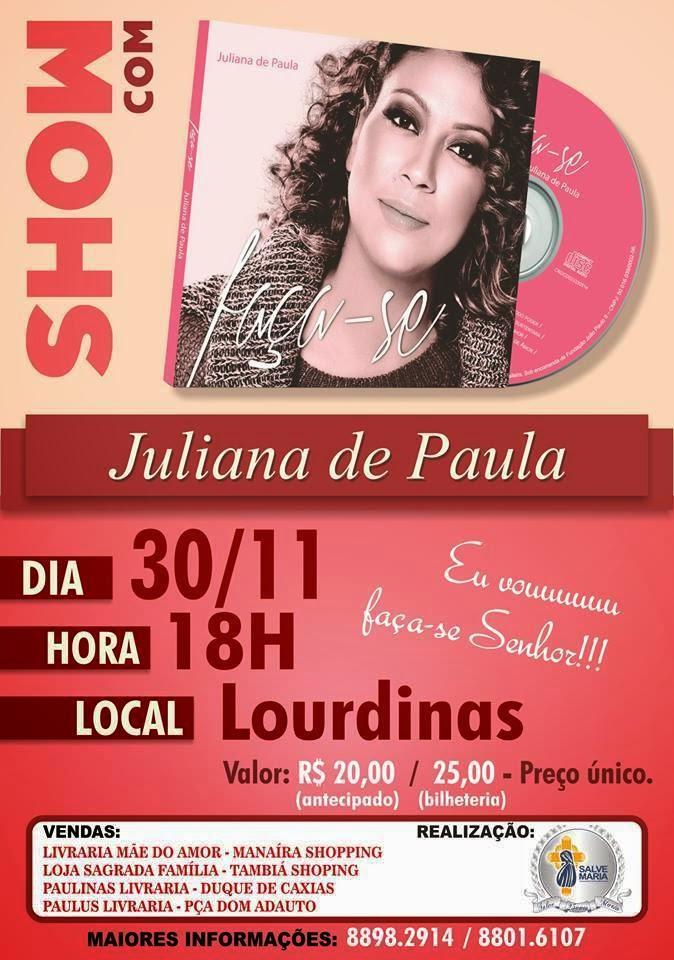 Show com Juliana de Paula - Colégio Lourdinas