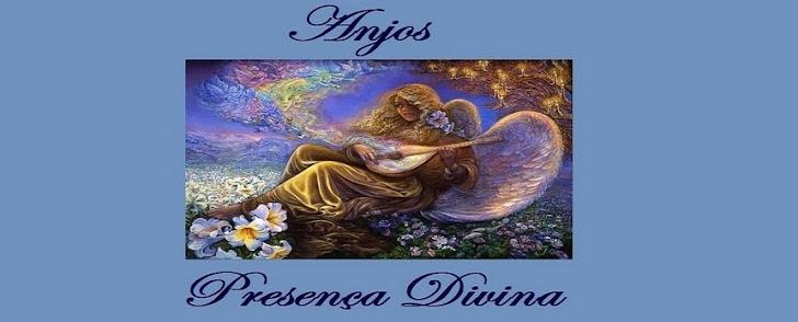 Anjos - Presença Divina
