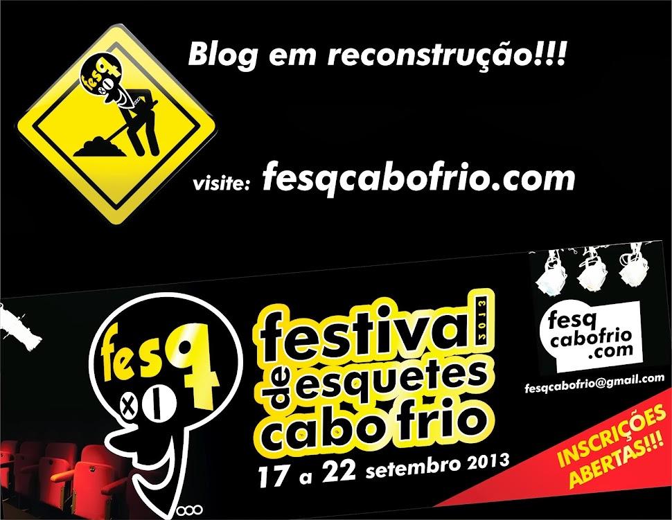 11º Festival de Esquetes de Cabo Frio - FESQ