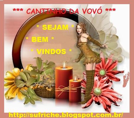 *** CANTINHO DA VOVÓ ***