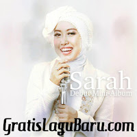Download Lagu Religi Sarah Lillahi Ta'ala MP3