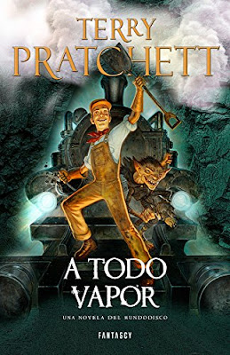 LIBRO - A todo vapor  Serie: Mundodisco #40 Terry Pratchett (Fantascy - 19 Noviembre 2015) NOVELA FANTASIA | Edición papel & digital ebook kindle Comprar en Amazon España