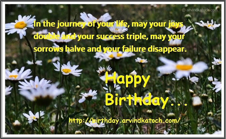 journey, life, joys, success, sorrows, disappear, Birtdhay, Card,