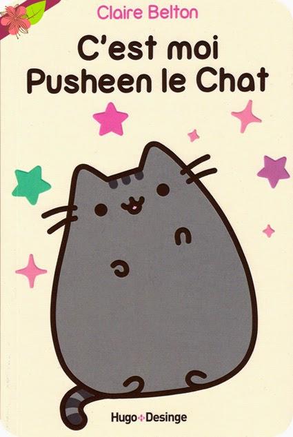 C'est moi Pusheen le Chat de Claire Belton