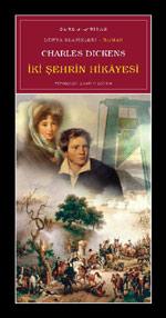 İKİ ŞEHRİN HİKAYESİ, Charles Dickens