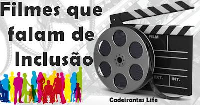 Filmes que falam de Inclusão
