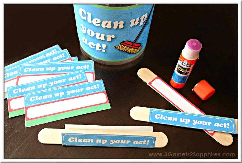 DIY Clean Up Your Act punishment jar craft free printable craft stick labels | www.3Garnets2Sapphires.com