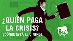 ¿Quién paga la crisis?