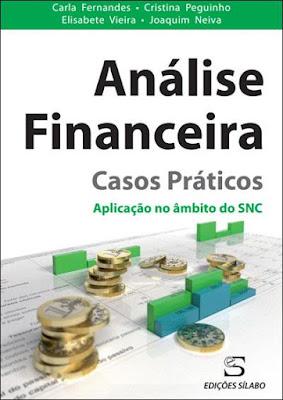 Análise financeira: casos práticos- aplicação no âmbito do SNC