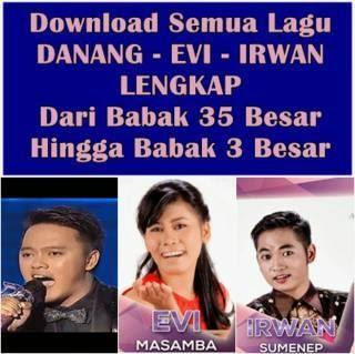Semua lagu 3 finalis D'Academy 2 (Danang, Evi, Irwan) hingga 3 besar