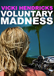 Voluntary Madness - noir novel