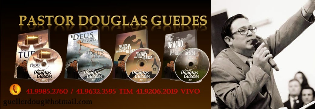 PASTOR DOUGLAS GUEDES