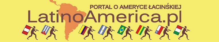 Ameryka Łacińska - blogi z podróży
