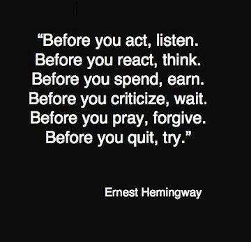 Papa Hemingway's Advice.