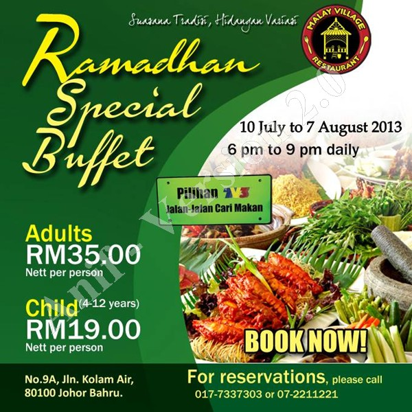 Restoran Malay Village Buffet Ramadhan 2013