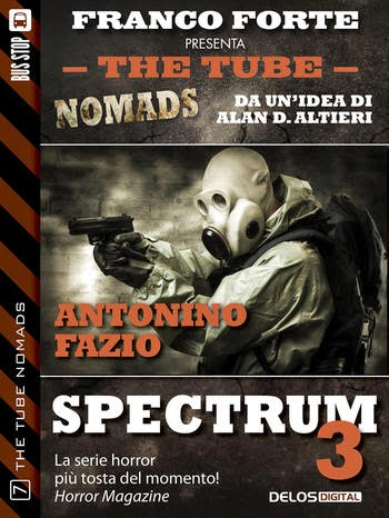 The Tube Nomads #7: Spectrum 3 (Antonino Fazio)