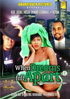 WATCH!! WHEN DREAMS FALL APART