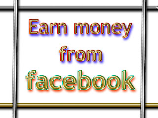 Can we earn money from facebook?