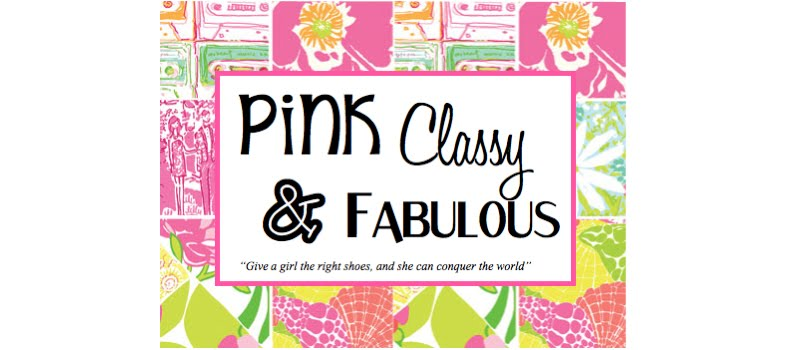 Pink Classy & Fabulous