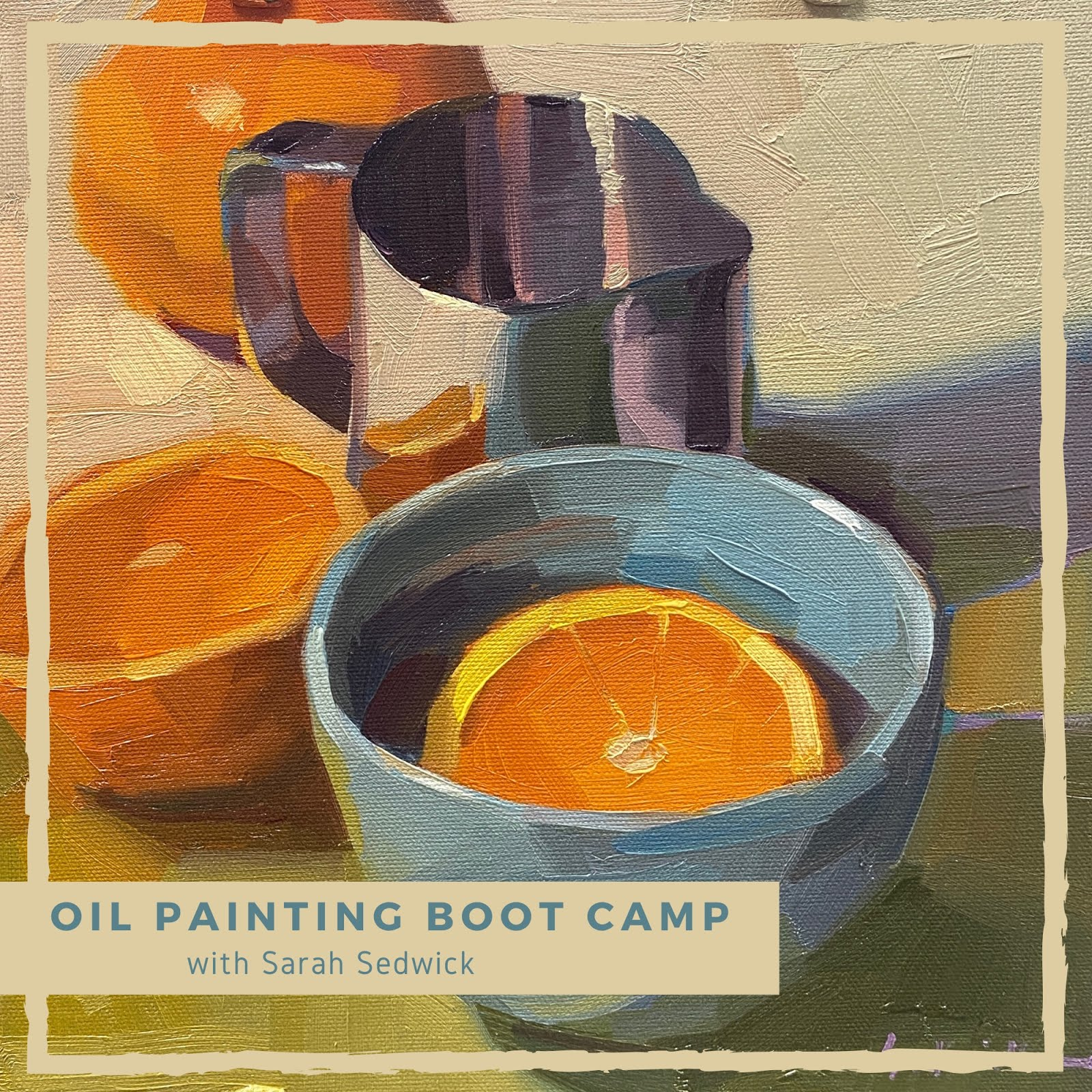 Oil Painting Boot Camp. The Video!