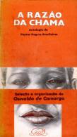 """""""A razão da chama: Antologia de poetas negros brasileiros"""" - Oswaldo de Camargo"""