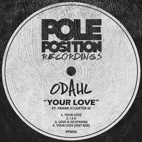 ODahl - Your Love EP