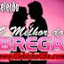 SELEÇAO DE BREGA musica novas ClebinhoCDs.com