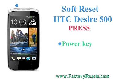 Soft Reset HTC Desire 500