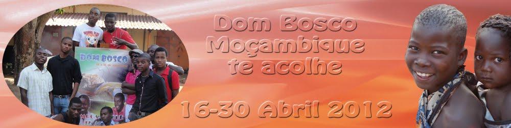Dom Bosco, Moçambique te acolhe