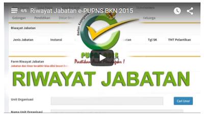 Video Tutorial Pengisian Riwayat Jabatan e-PUPNS BKN 2015