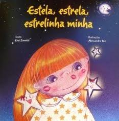 Estela, estrela, estrelinha minha - Eloi Zanetti
