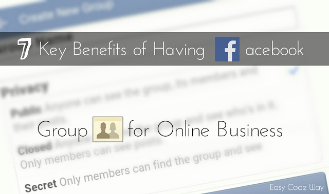 Benefits of Having Facebook Group for Online Business
