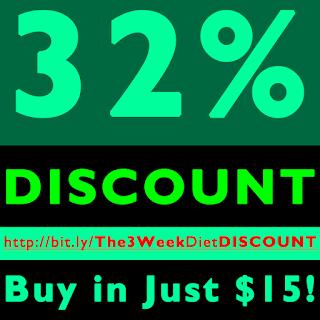3 Week Diet DISCOUNT Offer - 32% Off - Just in $15!
