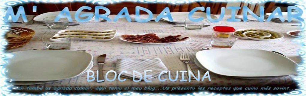 M' AGRADA CUINAR. BLOC DE CUINA