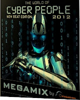 The World Of Cyber People (2012) (Megamix by SpaceAnthony)