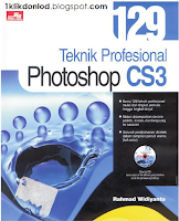Download Buku Teknik Profesional Photoshop CS3 Gratis (Pemula hingga Mahir)