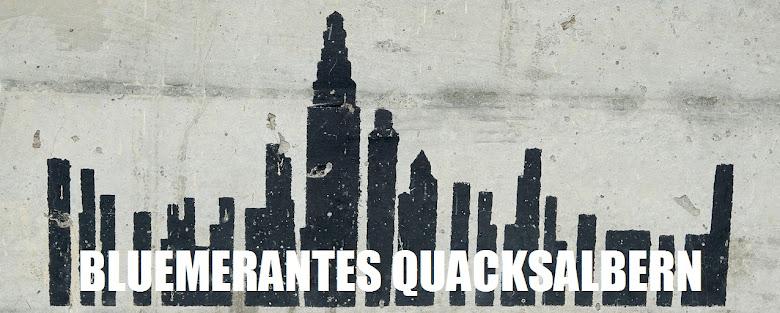 Blümerantes Quacksalben