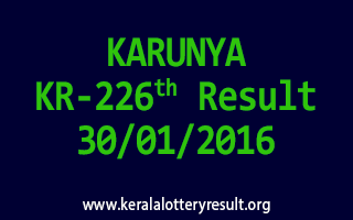KARUNYA KR 226 Lottery Result 30-1-2016