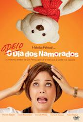 Baixar Filme Odeio o Dia dos Namorados (Nacional)