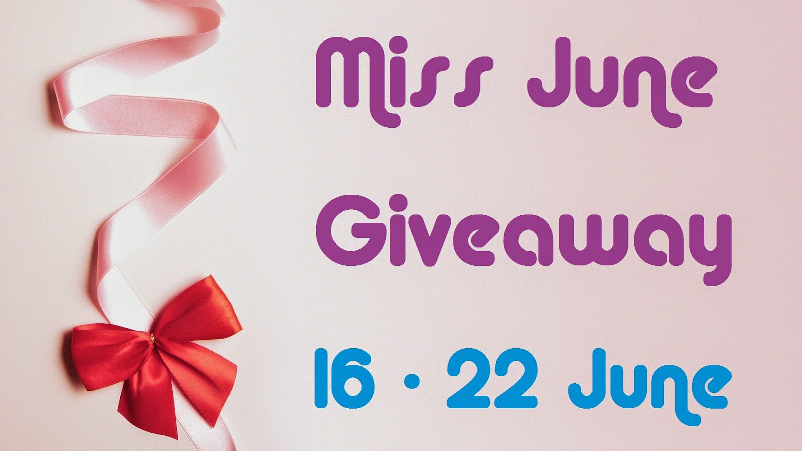 Miss June Giveaway
