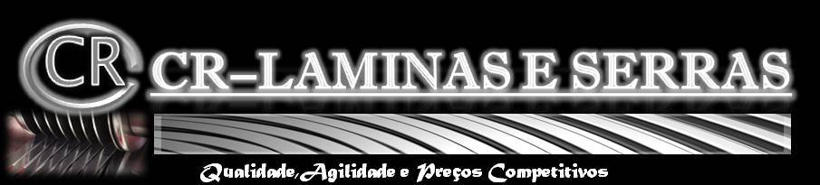 CR-LAMINAS E SERRAS