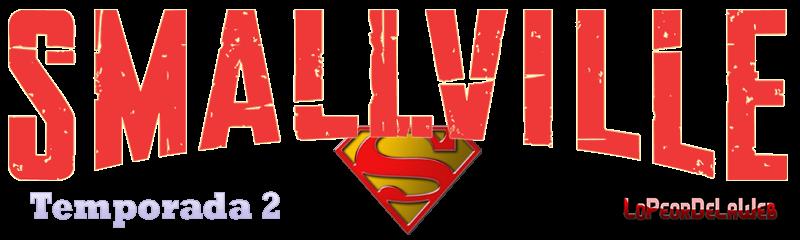 Smallville - Temporada 2 - 720p - Latino - Mega