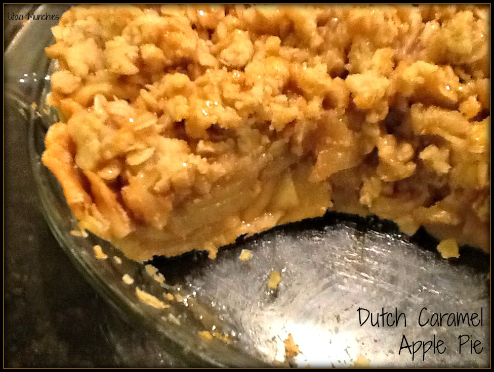 Utah Munchies: Dutch Caramel Apple Pie