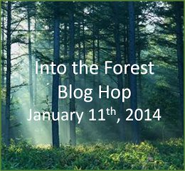 Into the Forest - Jan 11, 2014