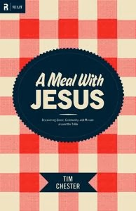 Sully Notes 3 A Meal with Jesus Tim Chester Emmaus City Church Worcester MA Missional Community