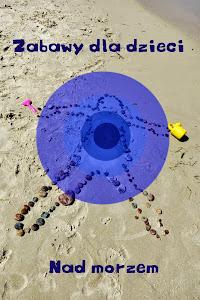 Zabawy dla dzieci nad morzem