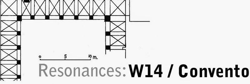 Resonances: W14 / Convento