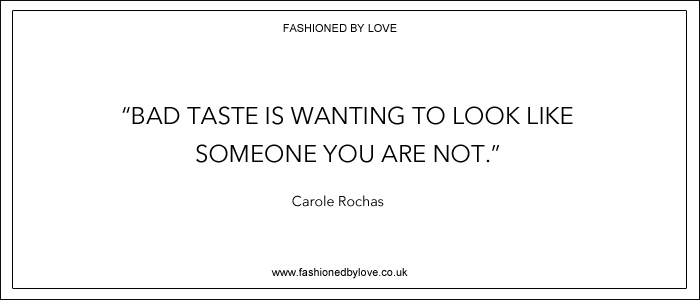 via fashioned by love | best fashion & style quotes | Carole Rochas